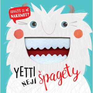 Svojtka Yetti nejí špagety